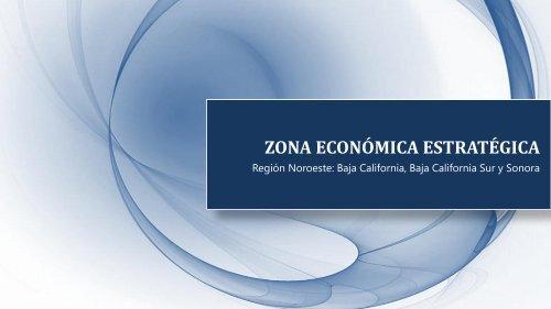 ZONA ECONÓMICA ESTRATÉGICA - Coparmex
