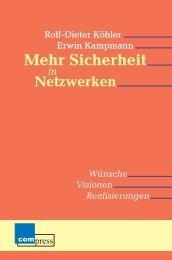 Mehr Sicherheit Mehr Sicherheit - Kommunikationsnetze, Rolf-Dieter ...
