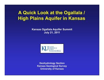 A Quick Look at the Ogallala / g High Plains Aquifer in Kansas