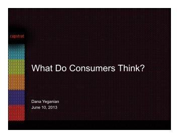 Dana Yeganian - What do consumers think? - NCUC