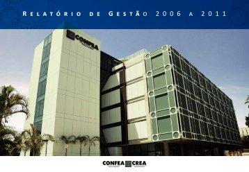 Relatório de Gestão de 2006 a 2011. - Confea