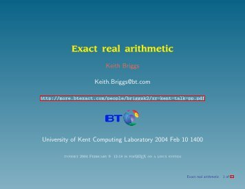 Exact real arithmetic - Keith Briggs