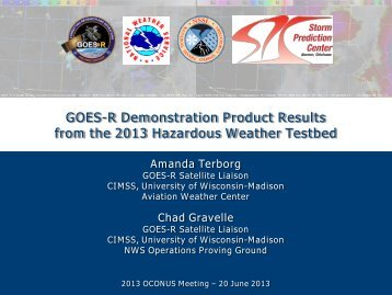 GOES-R Demonstration Product Results from the 2013 Hazardous ...