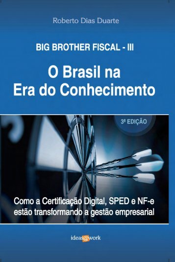 Big Brother Fiscal - Blog de Roberto Dias Duarte