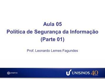 Aula 05 Política de Segurança da Informação (Parte 01) - Unisinos