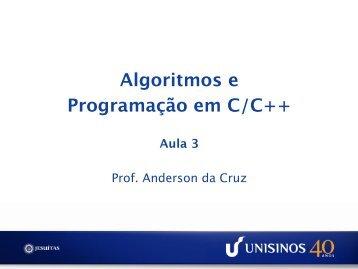 Algoritmos e Programação em C/C++ Aula 3 - Unisinos