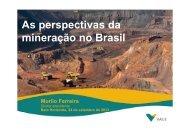 A ti d As perspectivas da mineração no Brasil - Vale.com