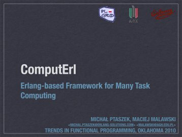 Erlang-based Framework for Many Task Computing - Erlang Solutions