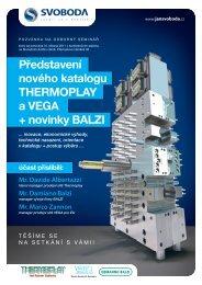 Představení nového katalogu THERMOPLAY a VEGA + novinky BALZI