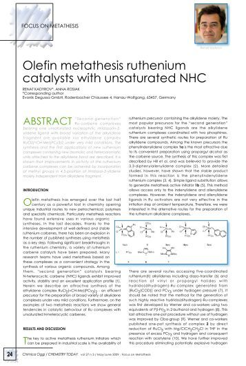 ruthenium catalysts for olefin metathesis Grubbs metathesis introduction – but the initiation of ru catalysts is 2 orders of magnitude metathesis reaction with the type i olefin.