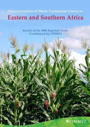Characterization of maize germplasm grown in eastern and ... - cimmyt