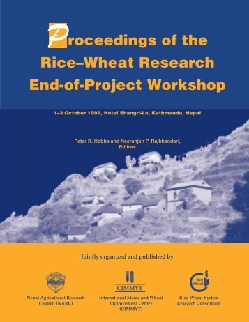 Proceedings of the Rice–Wheat Research End-of-Project ... - Cimmyt