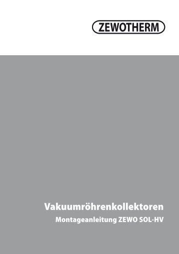 Montageanleitung Vakuumröhrenkollektoren ZEWO ... - Zewotherm