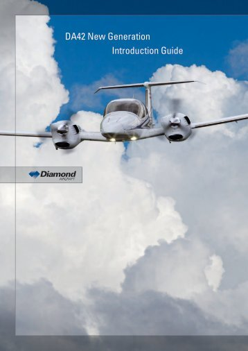DA42 New Generation Introduction Guide - Diamond Aero