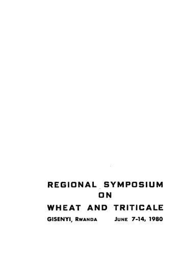 regional symposium on wheat and triticale - Search CIMMYT ...