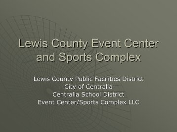 Lewis County Event Center and Sports Complex - City of Centralia