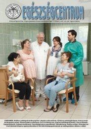és Egészségtudományi Centrum ismeretterjesztő lapja • X. évfolyam ...