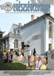 A TARTALOMBÓL: Épül a Debreceni Egészség Központ • Nívódíj az ...