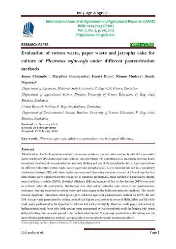 Evaluation of cotton waste, paper waste and jatropha cake for culture of Pleurotus sajor-caju under different pasteurization methods