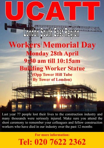 Workers Memorial Day Tel: 020 7622 2362 - bwint.org