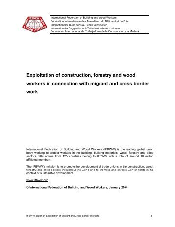 Exploitation of construction, forestry and wood workers in ... - BWI