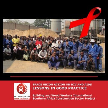 Union Action on HIV/Aids. Lessons in Good Practice - BWI