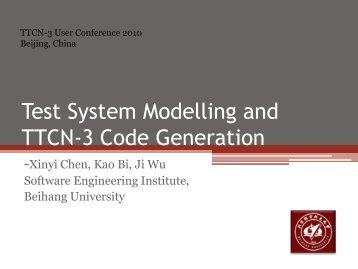 Test System Modelling and TTCN-3 Code Generation