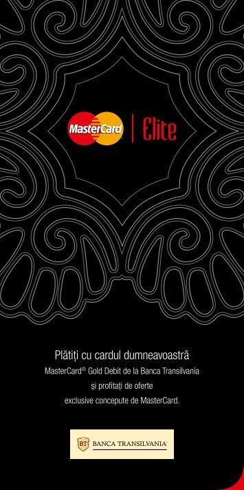 Vizualizati aici brosura programului MasterCard Elite... - Banca ...