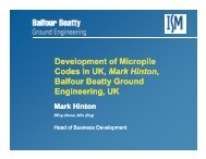 Development of Micropile Codes in UK, Mark Hinton, Balfour Beatty ...