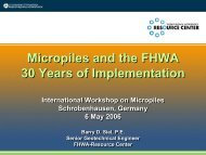 Micropiles and the FHWA 30 Years of Implementation Micropiles ...