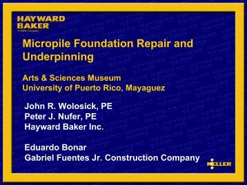 Micropile Foundation Repair and Underpinning, Arts and Science ...