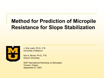 Design Methods for Stabilization of Earth Slopes using Micropiles ...