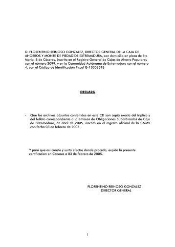 D. FLORENTINO REINOSO GONZÁLEZ, DIRECTOR GENERAL DE ...