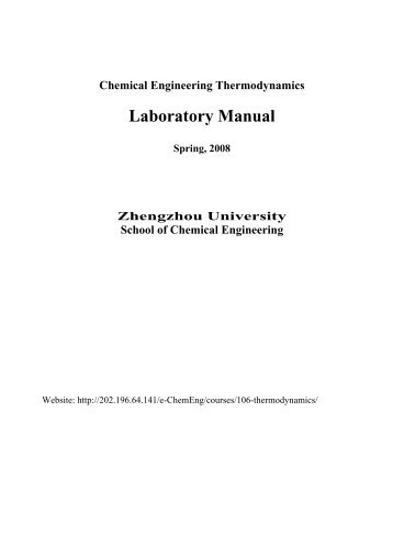 che 309 chemical engineering laboratory i laboratory manual rh yumpu com chemical engineering thermodynamics laboratory manual Thermodynamics Lab Report