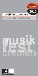 AUG/SEPT 2010 - Musikfest Bremen