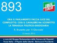 893-ORA-IL-PARLAMENTO-FACCIA-LUCE-SUL-COMPLOTTO.-COSì-IL-CAVALIERE-HA-SCONFITTO-LA-TENAGLIA-POLITICO-GIUDIZIARIA-R.-Brunetta-per-Il-Giornale