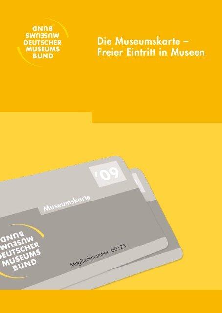 Die Museumskarte â Freier Eintritt In Museen Deutscher