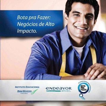 Bota pra Fazer: Negócios de Alto Impacto. - BM&FBovespa