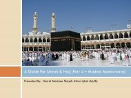 A Guide For Umrah & Hajj (Part 4 – Madina Munawwara)