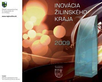 InovácIa ŽIlInského kraja 2009 - Žilinský samosprávny kraj