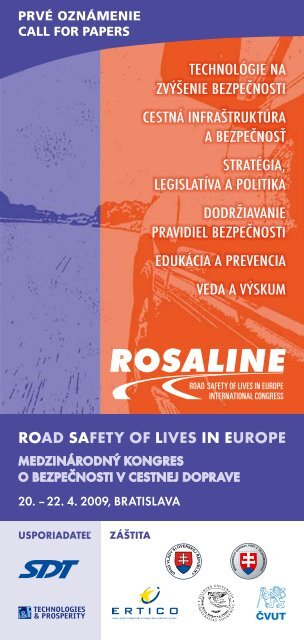 ROAD SAFETY OF LIVES IN EUROPE Technológie na zvýšenie ...