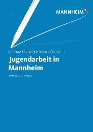 Jugendarbeit in Mannheim - Stadt Mannheim
