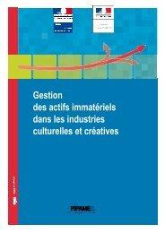 Gestion des actifs immatériels dans les industries culturelles ... - Dgcis