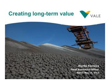 Bank of America Merrill Lynch Global Metals, Mining and ... - Vale.com