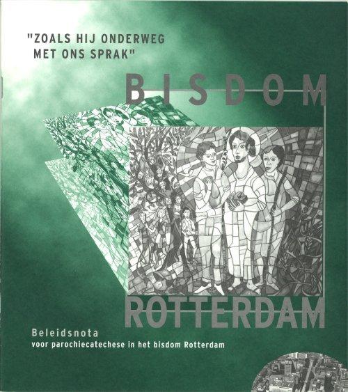 Zoals hij onderweg met ons sprak - Bisdom Rotterdam