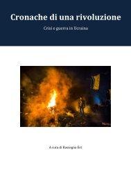 cronache-di-una-rivoluzione-crisi-e-guerra-in-ucraina1