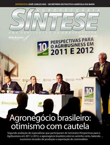 Agronegócio brasileiro: otimismo com cautela - BM&FBovespa