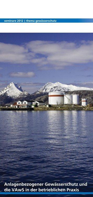 Anlagenbezogener Gewässerschutz und die VAwS ... - weyer gruppe