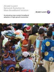 Alcatel-Lucent Network Evolution to Mass Broadband Solution