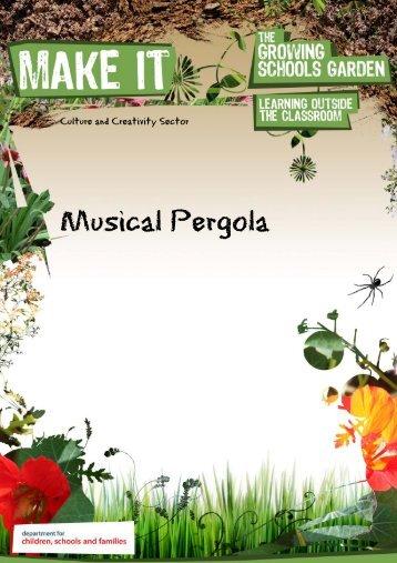 Musical Pergola - The Growing Schools Garden